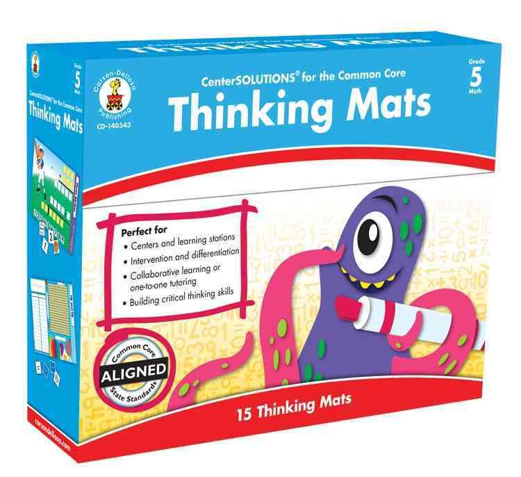 Thinking Mats Classroom Support Materials, Grade 5 By Carson-Dellosa Publishing Company, Inc. (COR)